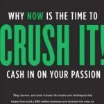 Gary Vaynerchuk - Crush It! - Book Review